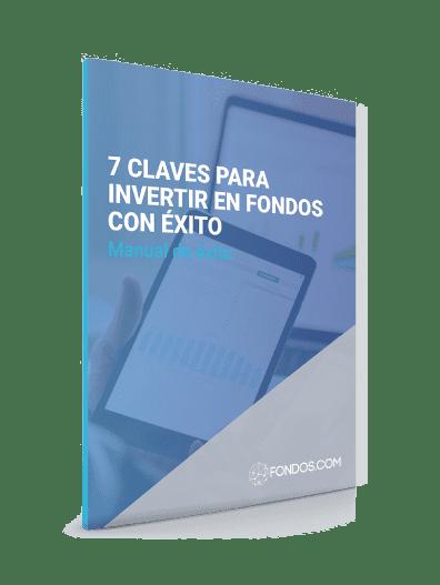 7 Claves para invertir en fondos con éxito
